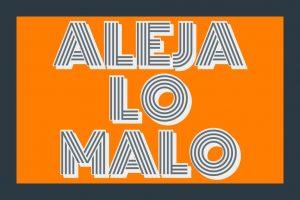 aleja_lo_malo_oracion_san_alejo